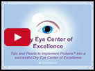 Tips and Pearls to Implement PROKERA in a Successful Dry Eye Center of Excellence