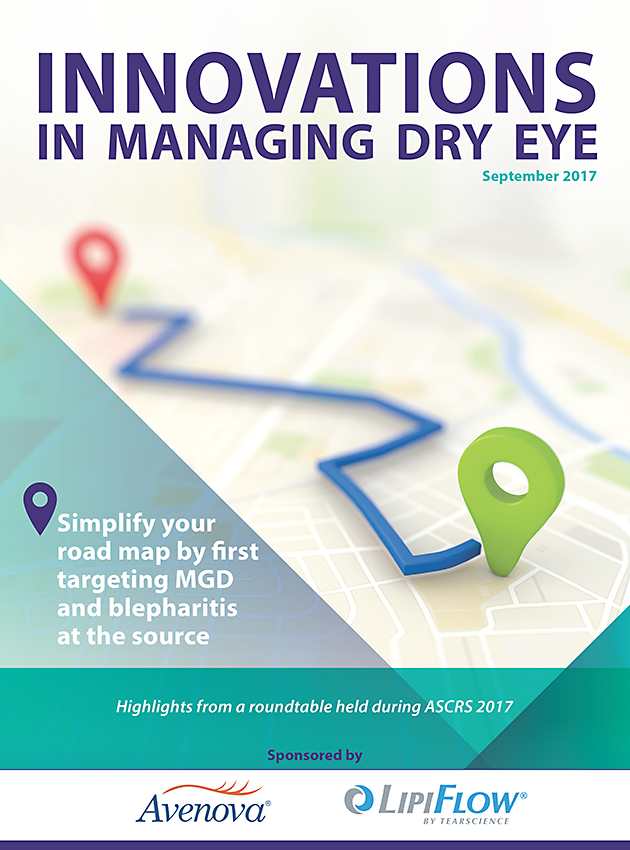 INNOVATIONS IN MANAGING DRY EYE