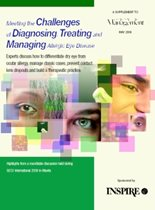 Meeting the Challenges of Diagnosing, Treating and Managing Allergic Eye Disease