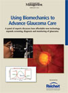 Using Biomechanics to Advance Glaucoma Care