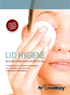Lid Hygiene: Going Beyond Blepharitis and MGD Dry Eye