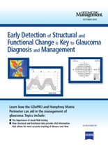 Early Detection of Structural and Functional Change is Key to Glaucoma Diagnosis and Management